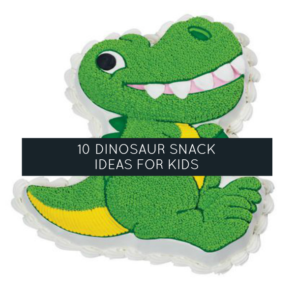 10 Fun Dinosaur Snack Ideas For Kids Momstown National
