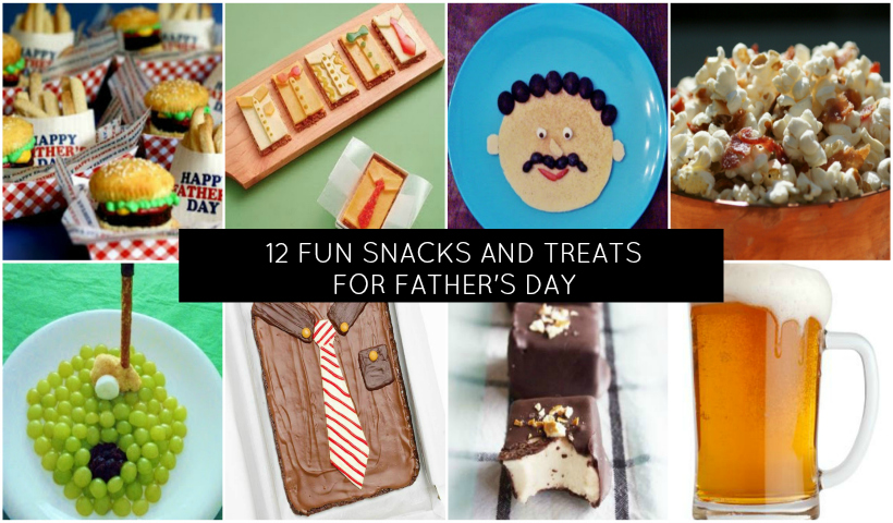 12 Fun Meal and Snack Ideas to Make for Dad on Father's ...