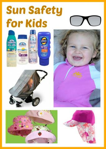 sun safety for kids � great tips products and what you