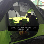 20 Long Weekend Ideas for Family Fun